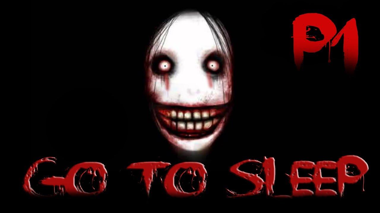 Jeff the Killer - Part 1 - Go To Sleep [CreepyPasta] - YouTube