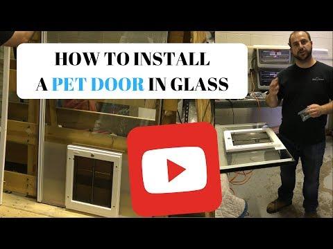 How to install a pet door in glass