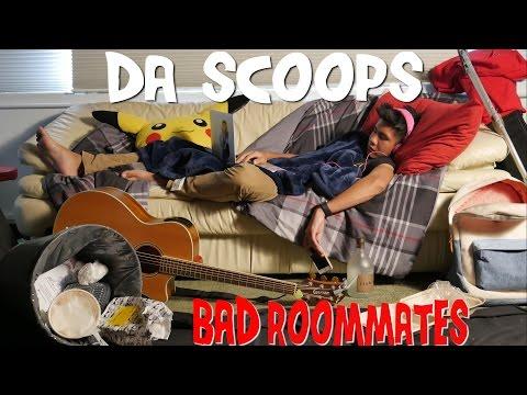 Da Scoops: Bad Roommates