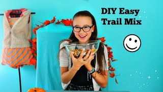Diy Trail Mix | Easy To Make, All Natural Nuts, Seeds, Dried Fruit