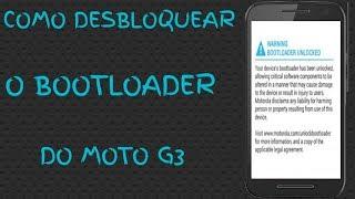 COMO DESBLOQUEAR O BOOTLOADER DO MOTO G3 xt1543