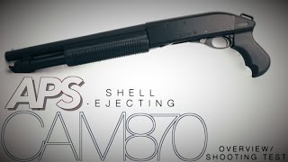 APS Shell Ejecting CAM870 Overview with Shooting Demo