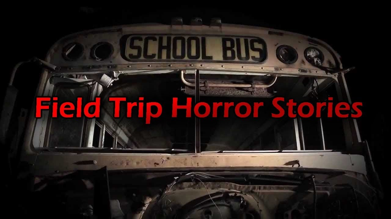 3 More Disturbing Field Trip Horror Stories Youtube Read true field trip story from the story mr. disturbing field trip horror stories