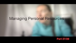 Managing Personal Resources, Part 27/29