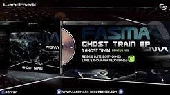 Fasma - Ghost Train