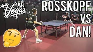 Jorg Rosskopf vs TableTennisDaily's Dan | Las Vegas