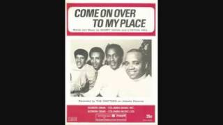 The Drifters - Come on Over to my Place