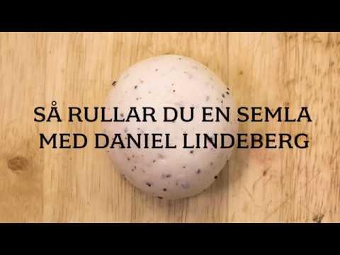 Så rullar du en semla med bagaren Daniel Lindeberg