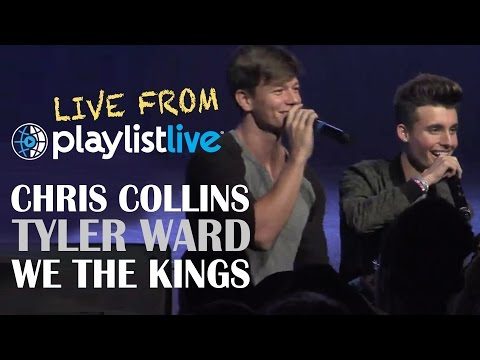Chris Collins - Tyler Ward - We The Kings - LIVE From Playlist Live