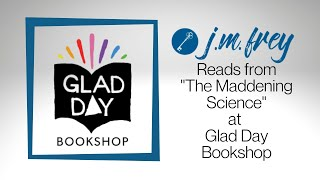 """J.M. Frey reads from """"When the Villain Comes Home"""" at Glad Day Book Shop"""