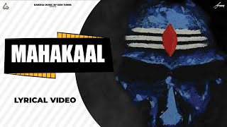 MAHAKAAL(LYRICAL VIDEO) || MASOOM SHARMA || SAHIL SANDY || RANJHA MUSIC