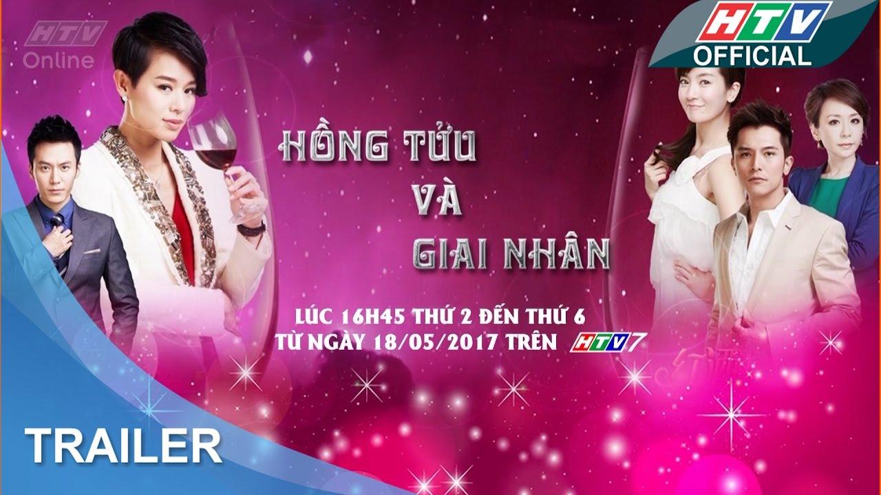 Hồng tựu và giai nhân | Trailer #HTV HTGN