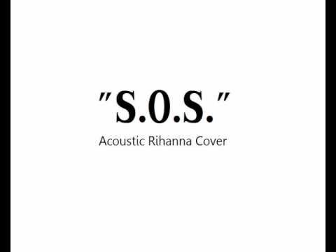 S.O.S. [Acoustic Version] (Instrumental Rihanna Cover)
