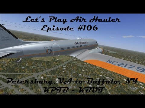 FSX | Let's Play Air Hauler Episode #106 - Back to Buffalo | DC-3