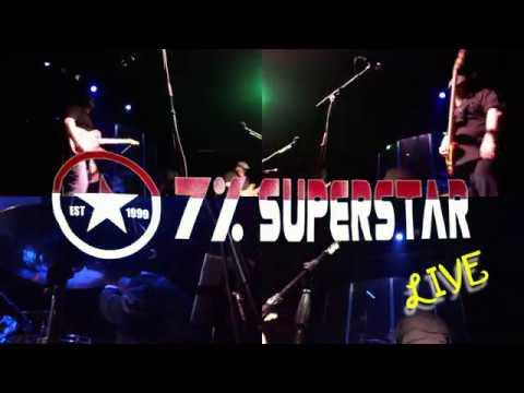 7% SUPERSTAR - Live 2018