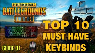 GUIDE: Top 10 MUST HAVE KEYBINDINGS for PUBG LITE (PC)