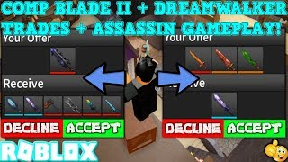 COMPETITOR BLADE II - DREAMWALKER MASSIVE TRADES! (ROBLOX ASSASSIN PRO SERVER GAMEPLAY)