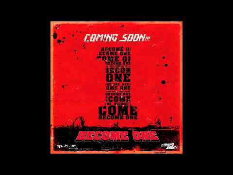 Official - Coming Soon - Become One