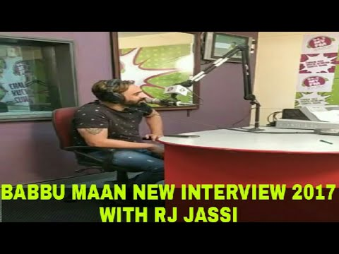 Babbu Maan Latest Interview 2017 | RJ Jassi | Must Watch