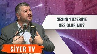 Sesinin Üzerine Ses Olur mu? | Muhammed Emin Yıldırım (Konya) - 7. Program