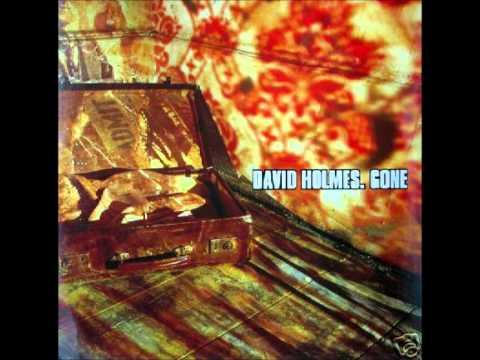 David Holmes - Gone (PFM remix)