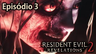 Resident Evil Revelations 2 - Episódio 3: O Julgamento! [ 60FPS Playstation 4 - Legendado em PT-BR ]