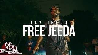 Jay Jeeda - Free Jeeda (Official Video) | Shot By @DjFilmsProductions