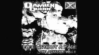 """Damien Quinn - 10. Walter Ellis ft. Razakel - """"Eyez Without A Face"""" The Mixxtape (vol. 1)"""