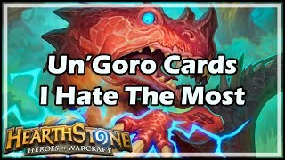 [Hearthstone] Un'Goro Cards I Hate The Most