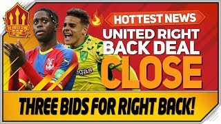 Wan Bissaka Final Bid! Max Aarons Talks Begin? Man Utd Transfer News