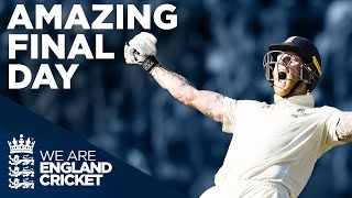 Headingley Final Day H GHL GHTS  Ncredible Ben Stokes Wins Match The Ashes Day 4 2019
