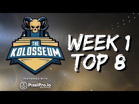 THE KOLOSSEUM WEEK #1 TOP 8