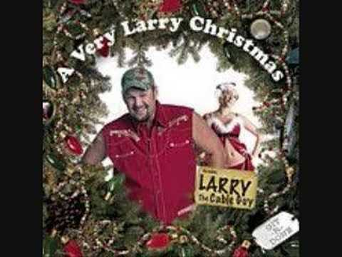 Larry the Cable Guy - A letter to Santy Clause