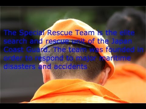 Japan Coast Guard Special Rescue Team | 特殊救難隊