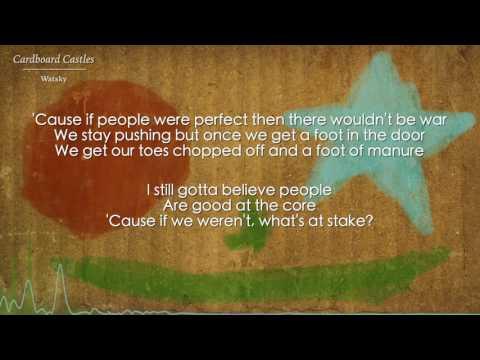 Cardboard Castles - Watsky (Lyrics)