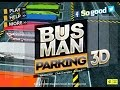 Busman Parking 3d Game Play Free Online