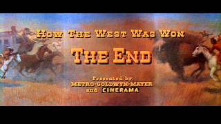Finale - How the West Was Won (1962) -  Alfred Newman and Ken Darby