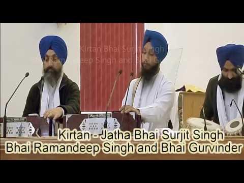 Kirtan - Jatha Bhai Surjit Singh, Ramandeep Singh and Gurvinder Singh