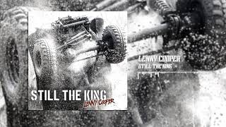 Lenny Cooper - Still the King ( Audio)