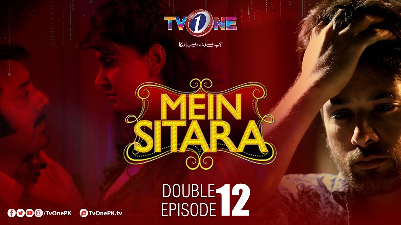 Mein Sitara Double Episode 12 TV One Oct 17, 2019