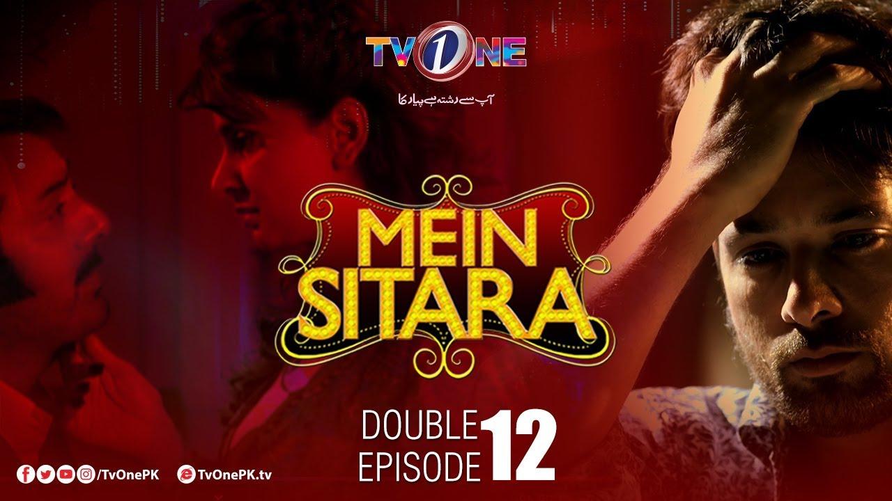 Mein Sitara Double Episode 12 TV One Oct 17, 2019