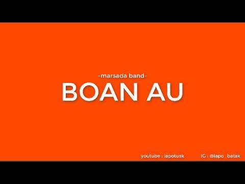 Marsada Band - Boan Au (Lagu batak terbaru 2017)