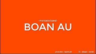 Marsada Band - Boan Au