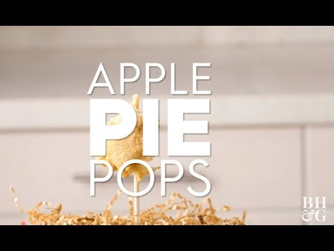 Apple Pie Pops | Fun With Food | Better Homes & Gardens
