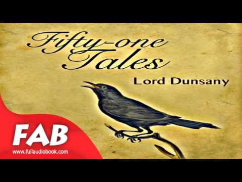 Fifty one Tales Full Audiobook by Lord DUNSANY by Gothic Fiction, Fantasy Fiction