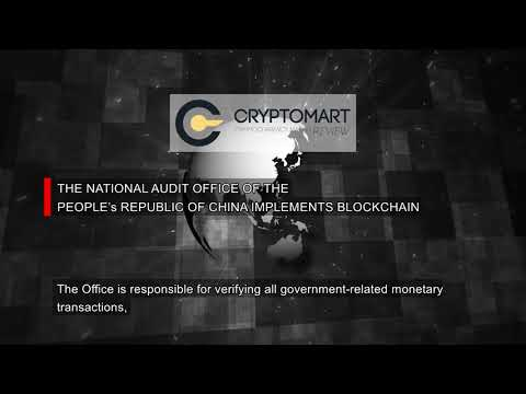 The National Audit Office Of The People's Republic Of China Implements Blockchain