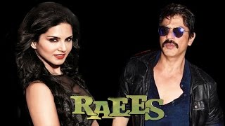 Sunny leone's item song in srk raees !