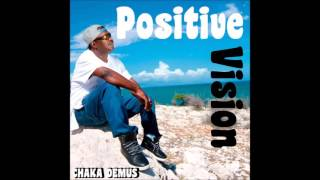 "Chaka Demus  - Ganja (EP 2016 ""Positive Vision"" By Bright Star Production  & VPAL Music)"