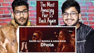 Indian Reaction On Dhola | Sahir Ali Bagga & Aima Baig | Coke Studio Season 12