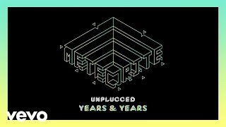 Years & Years - Meteorite (Acoustic)